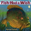 Fish Had a Wish (Paperback)