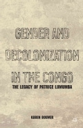 Gender and Decolonization in the Congo: The Legacy of Patrice Lumumba (Paperback)