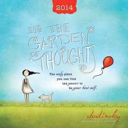 In the Garden of Thoughts 2014 Calendar (Calendar)