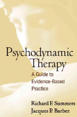 Psychodynamic Therapy: A Guide to Evidence-Based Practice (Paperback)