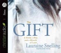 The Gift: A Horse, a Boy, and a Miracle of Love (CD-Audio)