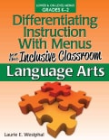 Differentiating Instruction With Menus for the Inclusive Classroom: Language Arts: Lower & On-level Grades K-2 (Paperback)