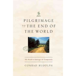 Pilgrimage to the End of the World: The Road to Santiago De Compostela (Paperback)