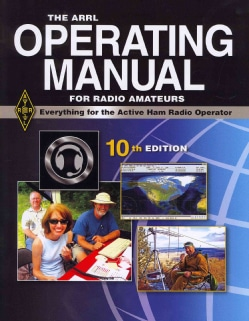 The ARRL Operating Manual For Radio Amateurs (Paperback)