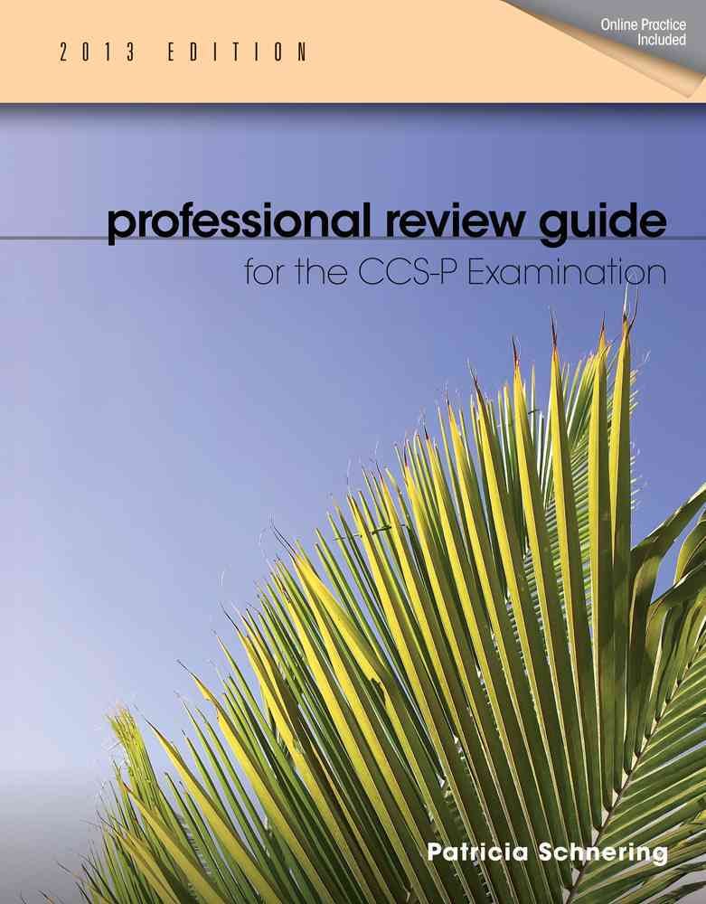 Professional Review Guide for CCS-P Exam 2013