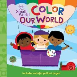 Color Our World (Board book)