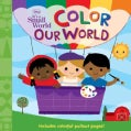 Color Our World (Board book)
