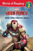 Iron Man 3: Iron Man Fights Back (Paperback)