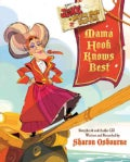 Mama Hook Knows Best: A Pirate Parent's Favorite Fables