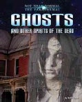 Ghosts and Other Spirits of the Dead (Hardcover)