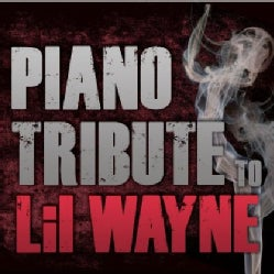 Various - Piano Tribute to Lil Wayne��