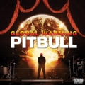 Pitbull - Global Warming (Parental Advisory)