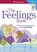 The Feelings Book: The Care & Keeping of Your Emotions (Paperback)