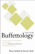 The New Buffettology: The Proven Techniques for Investing Successfully in Changing Markets That Have Made Warren ... (Hardcover)