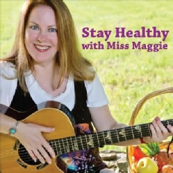MISS MAGGIE SINGS! - STAY HEALTHY WITH MISS MAGGIE