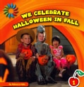 We Celebrate Halloween in Fall (Paperback)