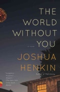 The World Without You (Paperback)