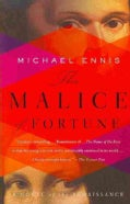 The Malice of Fortune (Paperback)