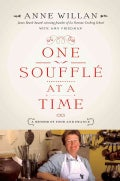 One Souffle at a Time: A Memoir of Food and France (Hardcover)
