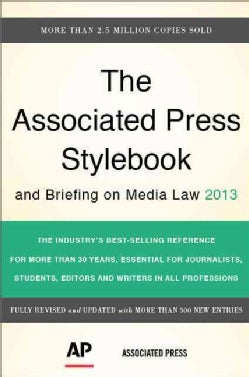Associated Press Stylebook: And Briefing on Media Law 2013 (Paperback)