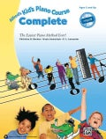 Alfred's Kid's Piano Course Complete: The Easiest Piano Method Ever!
