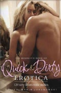 The Mammoth Book of Quick & Dirty Erotica (Paperback)