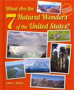 What Are the 7 Natural Wonders of the United States? (Hardcover)