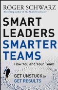Smart Leaders, Smarter Teams: How You and Your Team Get Unstuck to Get Results (Hardcover)