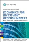 Economics for Investment Decision Makers: Micro, Macro, and International Economics (Hardcover)