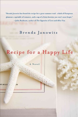 Recipe for a Happy Life (Paperback)