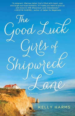 The Good Luck Girls of Shipwreck Lane (Hardcover)