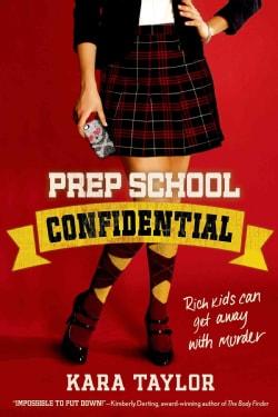 Prep School Confidential (Paperback)