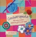 Crochet-opedia: The Only Crochet Reference You'll Ever Need (Hardcover)