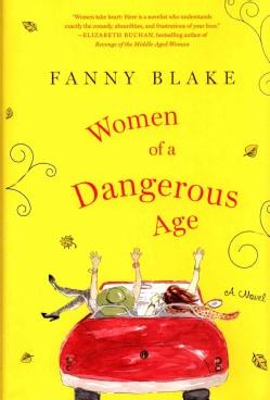 Women of a Dangerous Age (Hardcover)