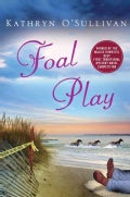 Foal Play (Hardcover)
