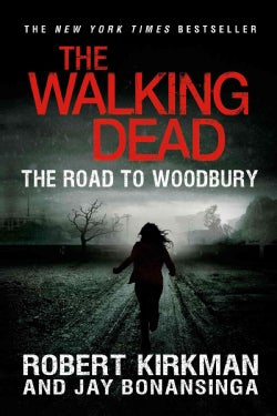 The Walking Dead: The Road to Woodbury (Paperback)