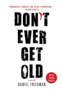 Don't Ever Get Old (Paperback)