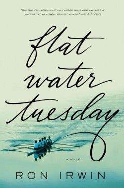Flat Water Tuesday (Hardcover)