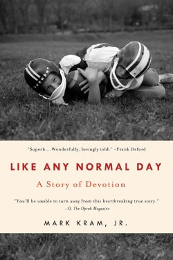 Like Any Normal Day: A Story of Devotion (Paperback)