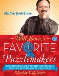 The New York Times Will Shortz's Favorite Puzzlemakers: 100 Crosswords Made by the Best in the Business--Plus Who... (Paperback)