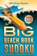 Will Shortz Presents the Big Beach Book of Sudoku: 300 Easy to Hard Puzzles (Paperback)