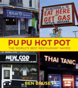 Pu Pu Hot Pot: The World's Best Restaurant Names (Paperback)