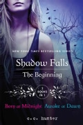 Shadow Falls: The Beginning: Born at Midnight and Awake at Dawn (Paperback)
