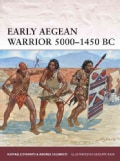 Early Aegean Warrior 5000-1450 BC (Paperback)