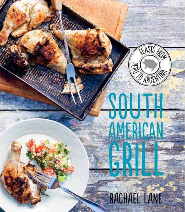 South American Grill (Hardcover)