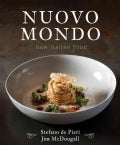 Nuovo Mondo: New Italian Food (Hardcover)