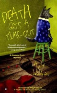 Death Gets a Time-Out (Paperback)