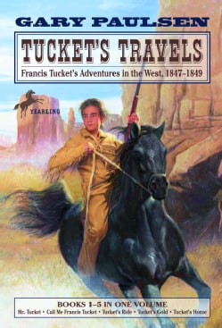 Tucket's Travels: Francis Tucket's Adventures in the West, 1847-1849 (Paperback)