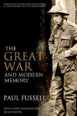 The Great War and Modern Memory (Paperback)