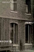 Family Secrets: Shame and Privacy in Modern Britain (Hardcover)